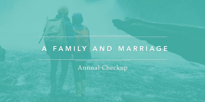 A Family and Marriage Annual Exam